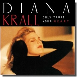 Only Trust Your Heart [CD]