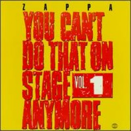 You Can't Do That on Stage Anymore, Vol. 1 [2CD]