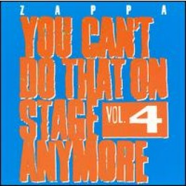 You Can't Do That on Stage Anymore, Vol. 4 [2CD]