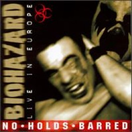 No Hold's Barred: Live in Europe