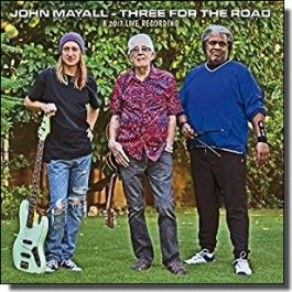 Three For The Road - A 2017 Live Recording [CD]