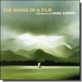 The Wings of A Film - The Music of Hans Zimmer [CD]