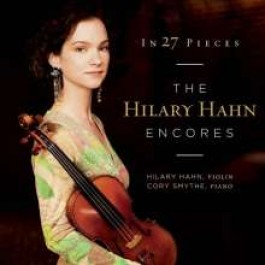 In 27 Pieces - The Hilary Hahn Encores [2CD]