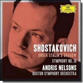 Under Stalin's Shadow - Symphony No. 10 [CD]