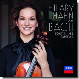 Hilary Hahn plays Bach: Violin Sonatas Nos. 1 & 2; Partita No. 1 [CD]
