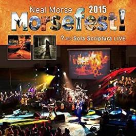 Morsefest 2015 - ? And Sola Scriptura Live [4CD+2DVD]
