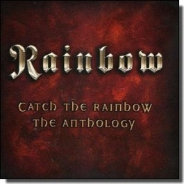 Catch the Rainbow: The Anthology [2CD]