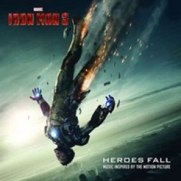 Iron Man 3: Heroes Fall [CD]