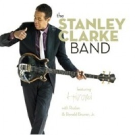 The Stanley Clarke Band featuring Hiromi [CD]
