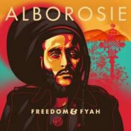 Freedom & Fyah [CD]