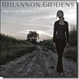 Freedom Highway [CD]