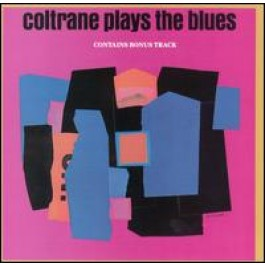 Coltrane Plays the Blues [CD]