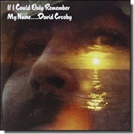 If I Could Only Remember My Name [CD]
