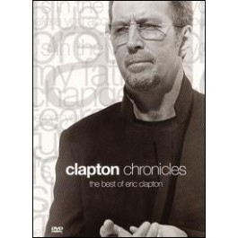 Clapton Chronicles: The Best of Eric Clapton [DVD]