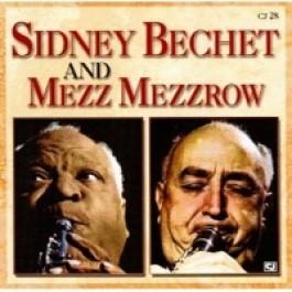 Sidney Bechet and Mezz Mezzrow [CD]