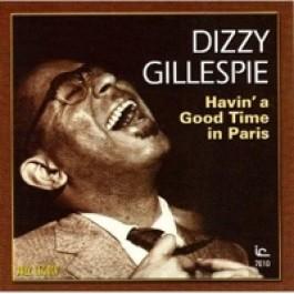 Havin' a Good Time in Paris [CD]
