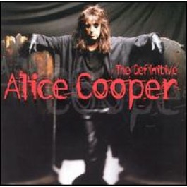 The Definitive Alice Cooper [CD]