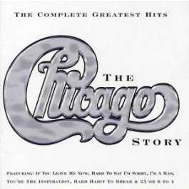 The Chicago Story - Complete Greatest Hits [CD]