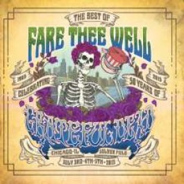 Fare Thee Well: Celebrating 50 Years of Grateful Dead [2CD]