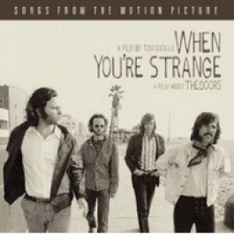 When You're Strange (OST) [CD]
