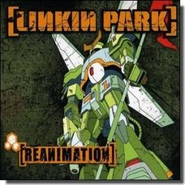 Reanimation [CD]