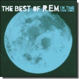 In Time 1988-2003: The Best of R.E.M. [CD]