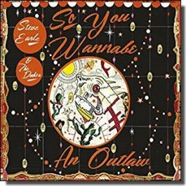 So You Wannabe an Outlaw [Deluxe Edition] [CD+DVD]