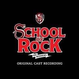 School of Rock - The Musical [CD]