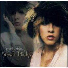 Crystal Visions: The Very Best of Stevie Nicks [CD]