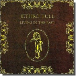 Living in the Past [CD]