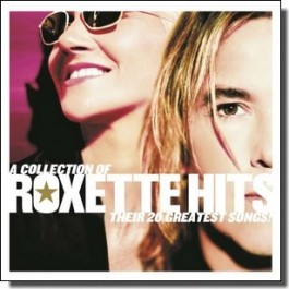A Collection of Roxette Hits - Their 20 Greatest Songs! [CD]