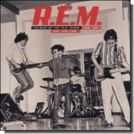 And I Feel Fine: Best of the I.R.S. Years 1982-1987 [CD]