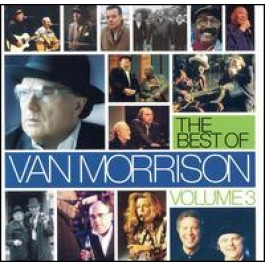 The Best of Van Morrison, Vol. 3 [2CD]