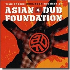 Time Freeze: The Best of Asian Dub Foundation [CD]
