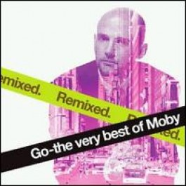 Go: The Very Best of Moby Remixed [CD]