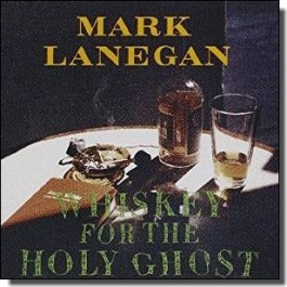 Whiskey For the Holy Ghost [CD]