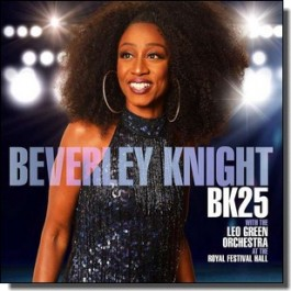 BK25: Beverley Knight with The Leo Green Orchestra At the Royal Festival Hall [CD]