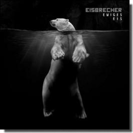 Ewiges Eis - 15 Jahre Eisbrecher [2CD]