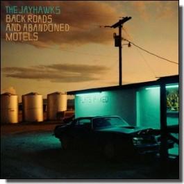 Back Roads And Abandoned Motels [CD]