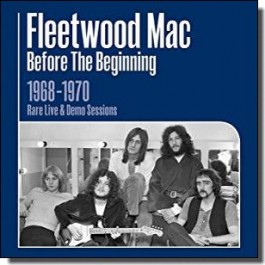 Before the Beginning: 1968-1970 Rare Live & Demo Sessions [3CD]
