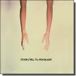 Kill the Moonlight [CD]