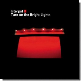 Turn on the Bright Lights [CD]