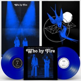 Who By Fire: Live Tribute To Leonard Cohen [Coloured Vinyl] [2LP]