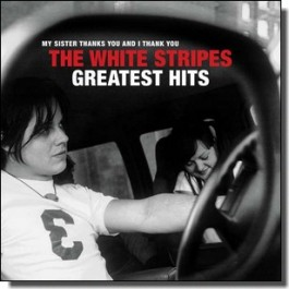 The White Stripes Greatest Hits [CD]