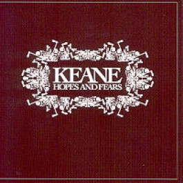 Hopes and Fears [CD]