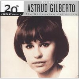 20th Century Masters - The Millennium Collection: The Best of Astrud Gilberto