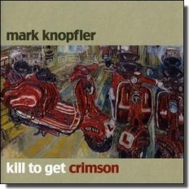 Kill to Get Crimson [CD]