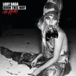 Born This Way - The Remix [CD]