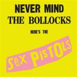 Never Mind the Bollocks Here's the Sex Pistols [CD]