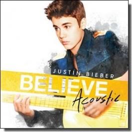 Believe Acoustic [CD]